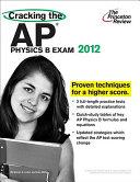 Cracking the AP Physics B Exam  2012 Edition Book