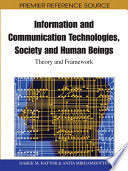 Information And Communication Technologies Society And Human Beings Theory And Framework Festschrift In Honor Of Gunilla Bradley