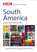 Berlitz Language  South America Phrase Book and Dictionary