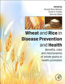 Wheat and Rice in Disease Prevention and Health