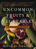 Uncommon Fruits and Vegetables