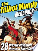 Free The Talbot Mundy Megapack Read Online