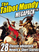 The Talbot Mundy Megapack