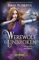 Werewolf Unbroken Book PDF