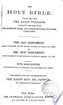 The Holy Bible translated from the latin Vulgate