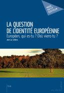 La Question de l'identité européenne