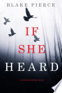 Free If She Heard (A Kate Wise Mystery—Book 7) Read Online