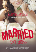 Married  and now  My unmarriage adventures
