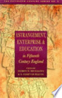 Estrangement, Enterprise and Education in Fifteenth-century England