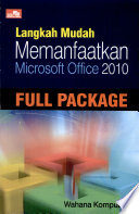 Langkah Mudah: Memanfaatkan Microsoft Office 2010-Full Package
