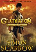Gladiator: Fight for Freedom [Pdf/ePub] eBook