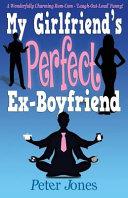 My Girlfriend's Perfect Ex-Boyfriend