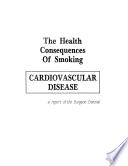 Health Consequences Of Smoking Cardiovascular Disease Book