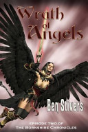 Wrath Of Angels Episode 2 Of The Bornshire Chronicles