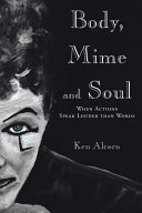 Body  Mime and Soul