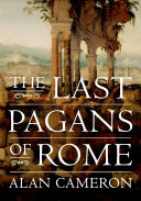The Last Pagans of Rome Book