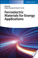 Ferroelectric Materials for Energy Applications Book