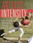 Ageless Intensity