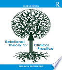 Relational Theory for Clinical Practice