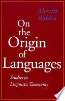 On the Origin of Languages