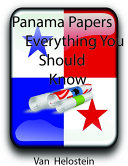 Panama Papers: Everything You Should Know