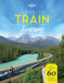 Pdf Amazing Train Journeys Telecharger