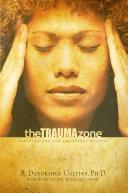 The Trauma Zone
