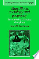 Marc Bloch, Sociology and Geography