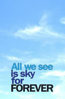 All We See Is Sky for Forever