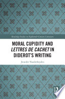 Moral Cupidity and Lettres de cachet in Diderot   s Writing