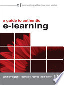 A Practical Guide To Authentic E Learning