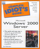 The Complete Idiot s Guide to Microsoft Windows 2000 Server Book PDF