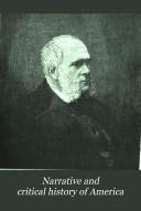 Narrative and Critical History of America  Aboriginal America  1889