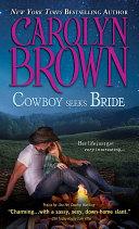 Cowboy Seeks Bride Book