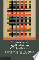 Transnational Legal Ordering Of Criminal Justice