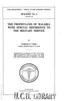 The Prophylaxis of Malaria with Special Reference to the Military Service