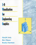 3 D Visualization for Engineering Graphics