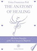 The Anatomy of Healing
