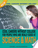Cool Careers Without College For People Who Are Really Good At Science Math