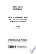 New Materials and Fatigue Resistant Aircraft Design