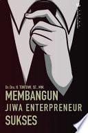 Membangun Jiwa Entrepreneurship