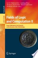 Fields of Logic and Computation II