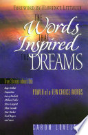 The Words that Inspired the Dreams