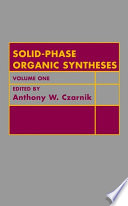 Solid Phase Organic Syntheses