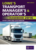 Lowe's Transport Manager's and Operator's Handbook 2016