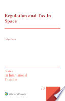 Regulation and Tax in Space