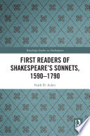 First Readers of Shakespeare's Sonnets, 1590-1790