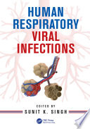 """Human Respiratory Viral Infections"" by Sunit K. Singh"
