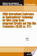 2009 International Conference on Semiconductor Technology for Ultra Large Scale Integrated Circuits and Thin Film Transistors