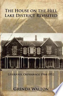 The House On The Hill Lake District Revisited Book PDF